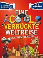 Für Eltern verboten: Eine cool verrückte Weltreise von M...   Buch   Zustand gut