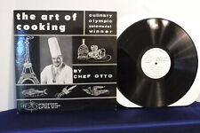 Chef Otto, The Art Of Cooking, Columbia Records LP 1111, Instructional, Culinary