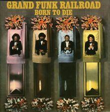 Grand Funk Railroad - Born to Die [New CD] Bonus Tracks, Rmst