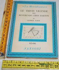 ELIOT George - LE TRISTI VICENDE DEL REVERENDO AMOS BARTON Sansoni - libri usati