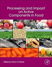 Processing and Impact on Active Components in Food (2016, Paperback)