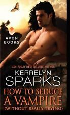How to Seduce a Vampire 15 by Kerrelyn Sparks (2014, Pback) Paranormal Romance