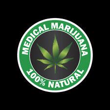 P112 - MEDICAL MARIJUANA NATURAL 420 LEGAL WEED VINYL DECAL BUMPER STICKER