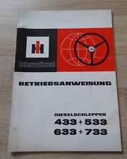 IHC Schlepper 433 + 533 + 633 + 733 Betriebsanleitung