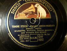 "78 giri ""GIUSEPPE MARZARI "" ISABELLA  - TENORE STECCA "" DISCO GRAMMOFONO GW 1092"