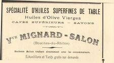 13 SALON HUILES SUPERFINES DE TABLE VVE MIGNARD PUBLICITE 1909