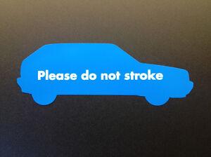 Do Not Stroke Sticker - Mk2 Golf GTI G60 - LARGE 161x58mm