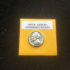 1955-D Jefferson Nickel Gem BU. With Mint