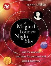 A Magical Tour of the Night Sky: Use the Planets and Stars for-ExLibrary