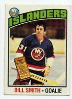 1976-77 Topps BILL SMITH HOCKEY CARD #46 New York Islanders HOF 50/50 CENTERING