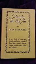 Mainly on the Air by Max Beerbohm 1947 HCDJ First U.S. Edition RARE