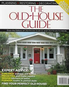 Old House Guide Magazine Buy Old Homes Make Repairs Design Kitchens Baths