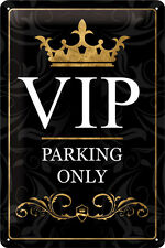 VIP parking only Blechschild 20x30 cm Schild Sign Lounge V.I.P. Parkplatz Signs