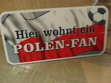 """NEUHEIT ! Türschild """"Hier wohnt ein Polen - Fan"""" EURO 2016 ca.14x7,5 cm"""
