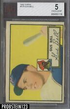 1952 Topps #170 Gus Bell Pittsburgh Pirates BVG 5 EX