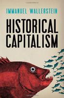 `Wallerstein, Immanuel`-Historical Capitalism With Capitalist Civiliz BOOK NUOVO