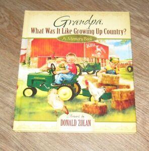 JOHN DEERE Grandpa What Was It Like Growing Up Country? MEMORY BOOK Donald Zolan