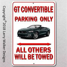 GT Convertibl Parking only Aluminum sign with All Weather UV Protective Coating
