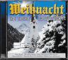 Weihnacht In Den Bergen    -CD-   NEU&UNGESPIELT-NICHT FOLIERT!