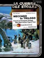 Meccano to Trilogo: French to European Vintage Star Wars Action Figure Toys, ...