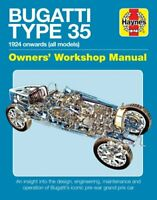 Bugatti Type 35 Owners' Workshop Manual An insight into the des... 9781785211836