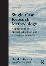 Single Case Research Methodology: Applications in Special Education and Behavior