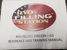 RYO Filling MACHINE G3 Training And User Manual (B&W Reprint)