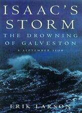 Isaac's Storm: The Drowning of Galveston, 8 September 1900 By E .9781857028416