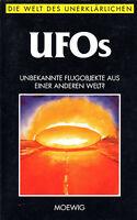 UFOs - Unbekannte Flugobjekte aus einer anderen Welt ?  Moewig BUCH