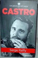 CASTRO-Serge RAFFY- Editions FAYARD-Le nouvel Observateur 2012