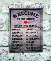 FUNNY KITCHEN OPENING HOURS gift METAL SIGN NOTICE reluctant cook kitchen plaque