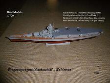 """Flugzeugträgerschlachtschiff  """"Waldersee""""     1/700 Bird Models Resin conversion"""
