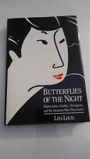 Butterflies of the Night : Mama-sans, Geisha, Strippers, SIGNED 1ST LISA LOUIS