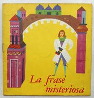Mini libro illustrato LA FRASE MISTERIOSA Malipiero 1968 FOLLETTO ALLEGRO