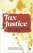 Tax Justice: Putting Global Inequality on the Agenda, New,  Book