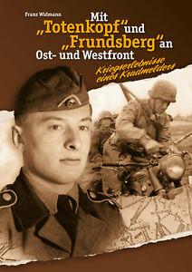 Kriegserlebnisse eines Kradmelders - Frundsberg - TK-Division Buch NEU!