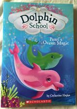 Dolphin School: Pearl's Ocean Magic 1 by Catherine Hapka (2016, Paperback)