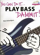 YOU CAN DO IT...PLAY BASS DAMMIT! MUSIC BOOK/CD-BRAND NEW ON SALE-EXTREMELY RARE