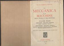 la meccanica e le macchine -  hoepli 1922