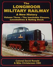 LONGMOOR MILITARY RAILWAY HISTORY Locomotives Wagons NEW Rolling Stock Volume 3