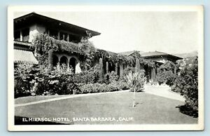 Santa Barbara, CA - EARLY VIEW OF EL MIRASOL HOTEL - POSTCARD - K7