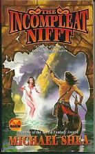 The Incompleat Nifft, Michael Shea. In Stock in Australia