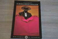 Le grand guide de L'Andalousie, Gallimard Bibliotheque du Voyageur / Ref H40