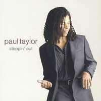 STEPPIN' OUT CD BY PAUL TAYLOR BRAND NEW SEALED