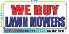 WE BUY LAWN MOWERS Banner Sign NEW