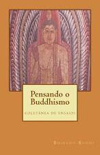 Pensando o Buddhismo : Coletanea de Ensaios by Bhikkhu Bodhi (2012, Paperback)