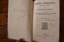 Office paroissial suivant le rit romain à l'usage du diocèse de Bayeux - Didiot