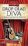 Drop Dead Diva Sleuthing Sisters Mystery Series #2 Heartsong Presents Mysteri