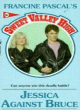 Svh.86: Jessica Against Bruce (Sweet Valley High),Francine Pascal