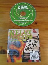 cd single Nelly Furtado - **** On the radio (Remember the days)